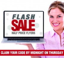 FLASH SALE! Get 50% off flyers